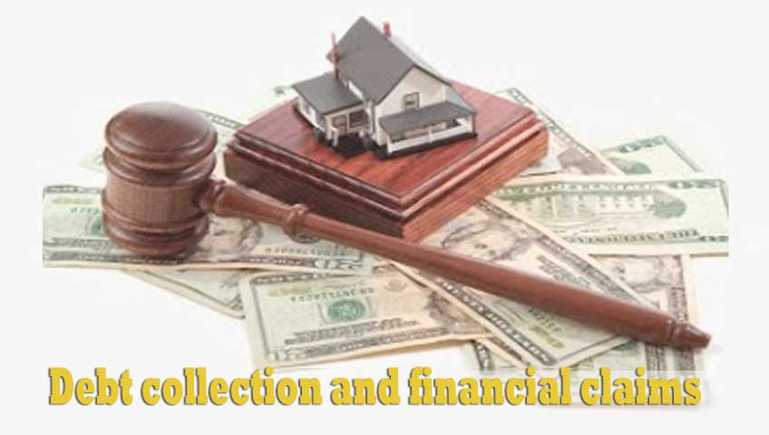 Debt collection and financial claims